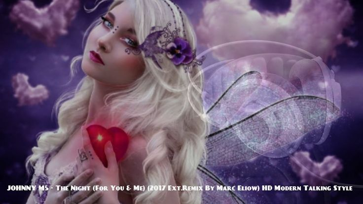JohnnyM5 - The Night (For You & Me) (2017 Ext.Remix By Marc Eliow) HD Mo...