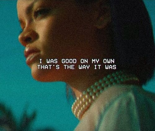 rihanna, needed me, and quote image