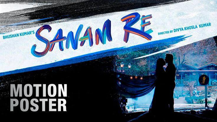 Sanam Re Motion Poster | Pulkit Samrat | Yami Gautam | Divya Khosla Kuma...