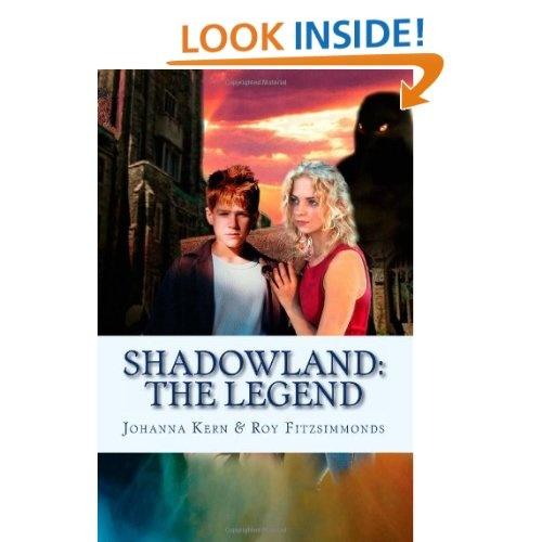 Shadowland: The Legend: Johanna Kern, Richard P. Geer, Roy Fitzsimmonds: 9781482727951: Amazon.com: Books