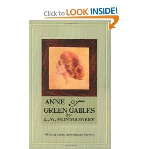 A favorite from my youth. Ann of Green Gables, L.M. Montgomery