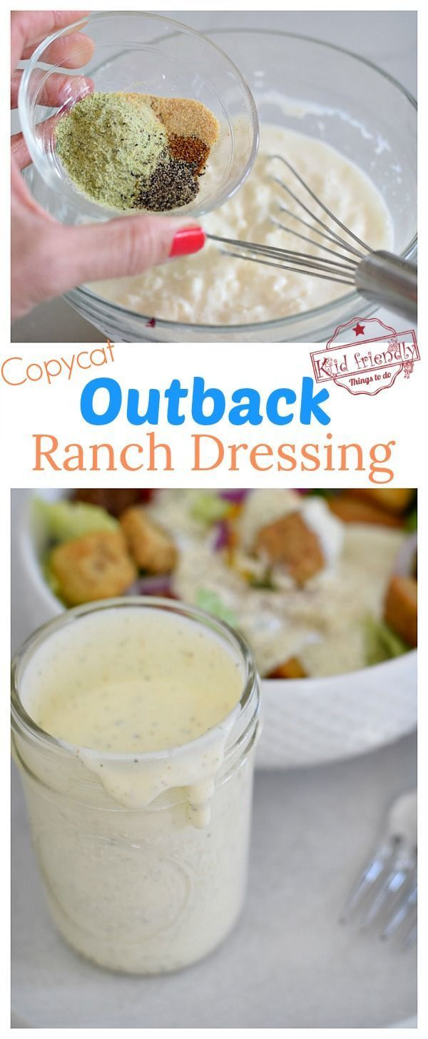 Easy Outback Steakhouse Ranch Dressing Delicious Copycat Recipe Kid Friendly Things To Do Recipe Ranch Dressing Recipe Outback Steakhouse Ranch Dressing Copycat Ranch Dressing Recipe