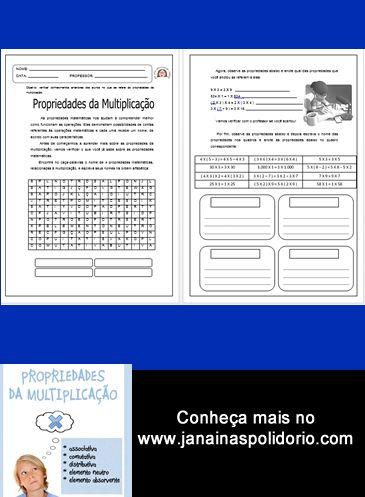 13 páginas imperdíveis de atividades sobre propriedades da multiplicação. Acesse: http://www.janainaspolidorio.com/propriedades-da-multiplicacao.html