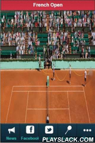 French Open Tennis  Android App - playslack.com , French Open Tennis Scores and News is a free app that gives you up-to-date French Open tennis scores, results and news.Roland Garros is one of the four Grand Slam tournaments and the only one to be played on Clay.The French Open 2014 will feature all the big name tennis players such as Rafael Nadal, Roger Federer, Novak Djokovic, Serena williams and Maria sharapova.Here are some of the things you get with French Open Tennis Scores and News…