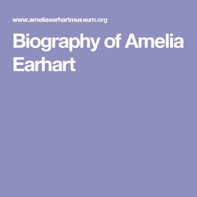 Biography of Amelia Earhart
