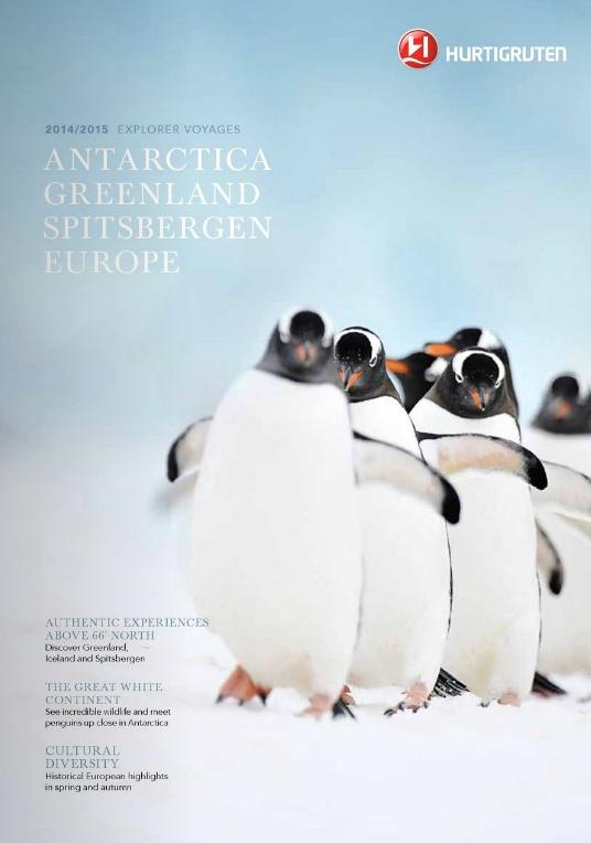 Hurtigruten Antarctica, Greenland, Spitsbergen & Europe 2014-15 Brochure