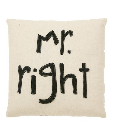 Take a look at this Black & White 'Mr. Right' Pillow by Collins on #zulily today!: Gift Ideas, White, Baby, House, Throw Pillows, Collins, Mom, Zulily Today, Kid