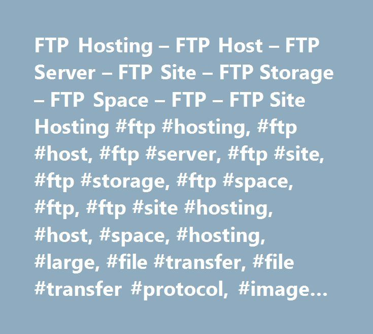 FTP Hosting – FTP Host – FTP Server – FTP Site – FTP Storage – FTP Space – FTP – FTP Site Hosting #ftp #hosting, #ftp #host, #ftp #server, #ftp #site, #ftp #storage, #ftp #space, #ftp, #ftp #site #hosting, #host, #space, #hosting, #large, #file #transfer, #file #transfer #protocol, #image #hosting, #host, #hosting, #ftp #hosting #site, #server #ftp, #cad, #cad #file, #send #cad #file, #transfer #cad #file, #email #cad…