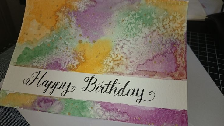 birthday card made with water colours and dip pen calligraphy. inspired by the modern calligraphy book by Molly Thorpe