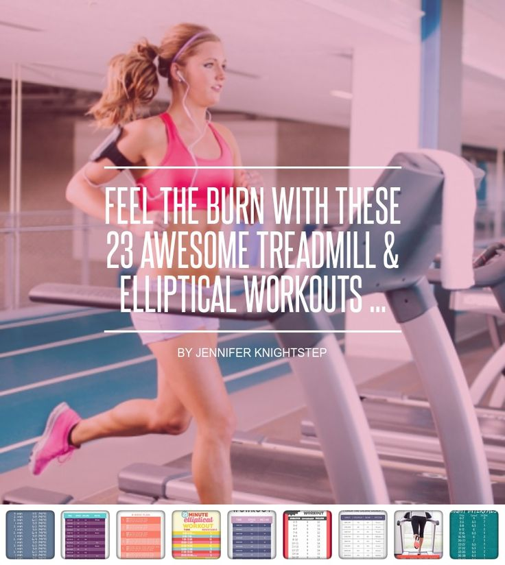 Feel the Burn with #These 23 #Awesome Treadmill #& Elliptical #Workouts ... - #Fitness
