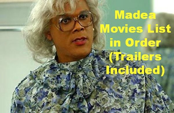 Crazy fan of Tyler Perry's Madea movies? Check this out to be sure that you don't miss out a single movie of Madea! Short reviews and Trailers included.