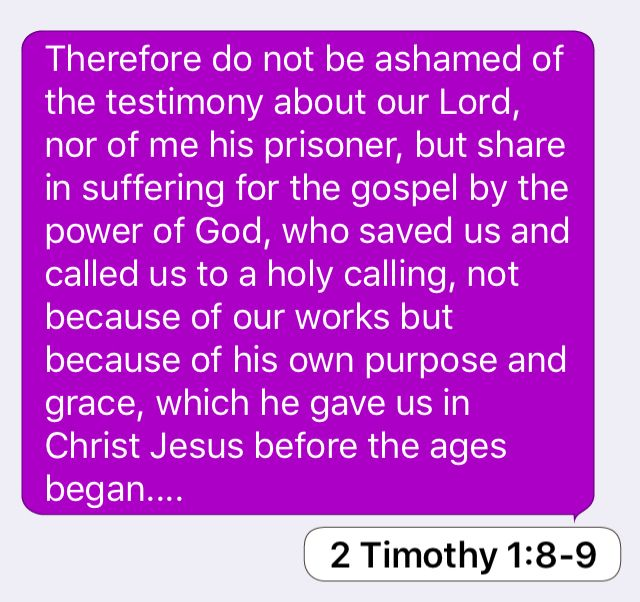 Day 2 = 2 Timothy 1:8-9: 12-2-16 for 31 days of Seeking Him.
