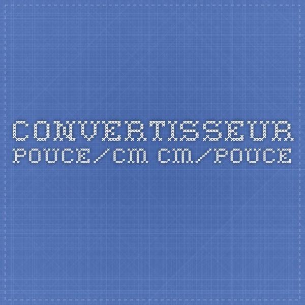 Convertisseur pouce/cm cm/pouce