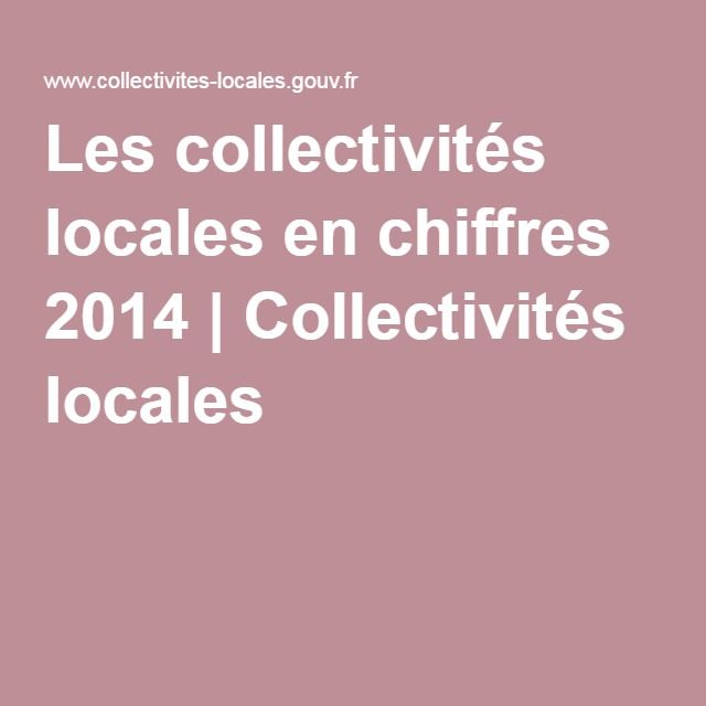 Les collectivités locales en chiffres 2014 | Collectivités locales