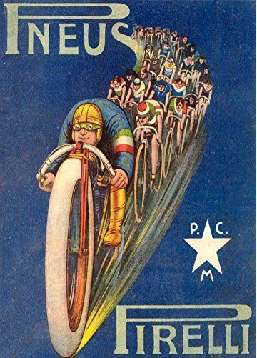 Vintage Cycling PIRELLI PNEUS, ITALY c1913 * 250gsm Gloss Art Card A3 Reproduction Poster