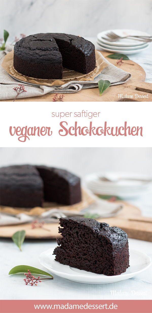 Super saftiger, veganer Schokoladenkuchen | Rezept von Madame Dessert