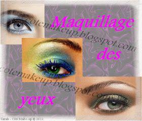 Côté Make-Up   Blog Beauté: Astuce : un maquillage harmonieux - #1 Selon la couleur de ses yeux