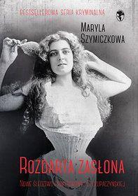 Rozdarta zasłona-Szymiczkowa Maryla, Dehnel Jacek, Tarczyński Piotr