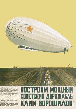 Alexander Deineka. Poster. We shall build the Soviet powerful dirigible Klim Voroshilov. 1931