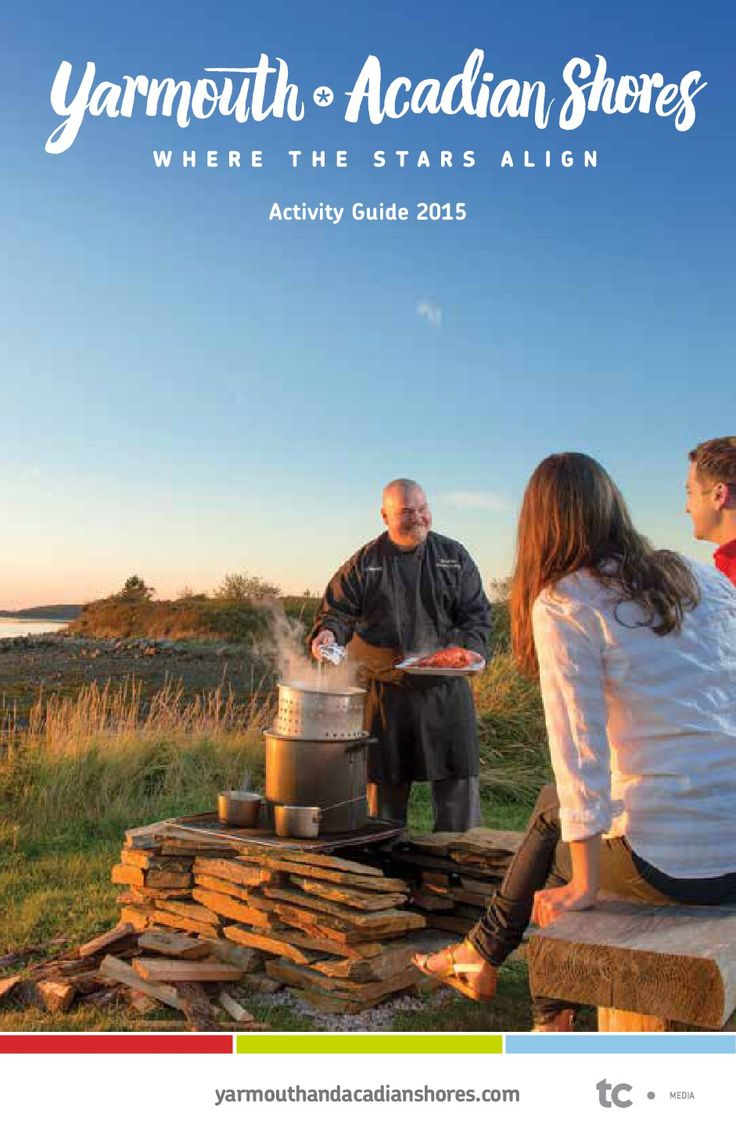 Activity Guide: Read it. Download it. Print it. Whatever you do with it, our 2015 Activity Guide is full of info and ideas for planning the perfect vacation in Yarmouth & Acadian Shores.
