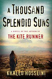A Thousand Splendid Suns: Hosseini, Khaled - FIC HOS wo women born a generation apart witness the destruction of their home and family in war-torn Kabul, losses incurred over the course of thirty years that test the limits of their strength and courage. By the author of The Kite Runner. 600,000 first printing