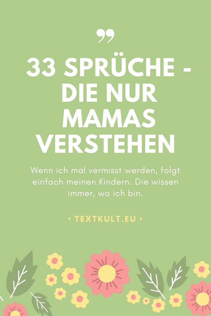 33 spr che die nur mamas sagen dein gro er tag einschulung textkult mama kinder und spr che. Black Bedroom Furniture Sets. Home Design Ideas