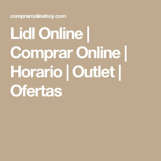 Lidl Online | Comprar Online | Horario | Outlet | Ofertas