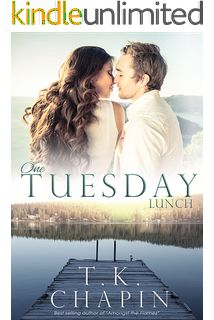 One Tuesday Lunch: A Contemporary Christian Romance (Diamond Lake Series Book 6)