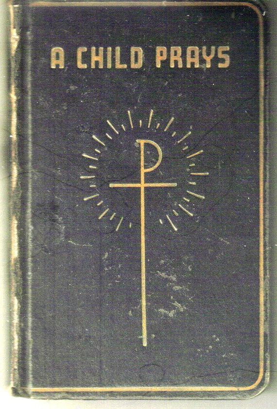 Vintage   A Child Prays  Catholic Prayer Book  by ShopHereVintage