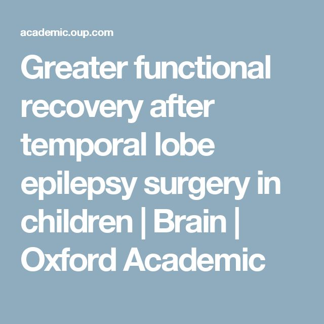 Greater functional recovery after temporal lobe epilepsy surgery in children | Brain | Oxford Academic