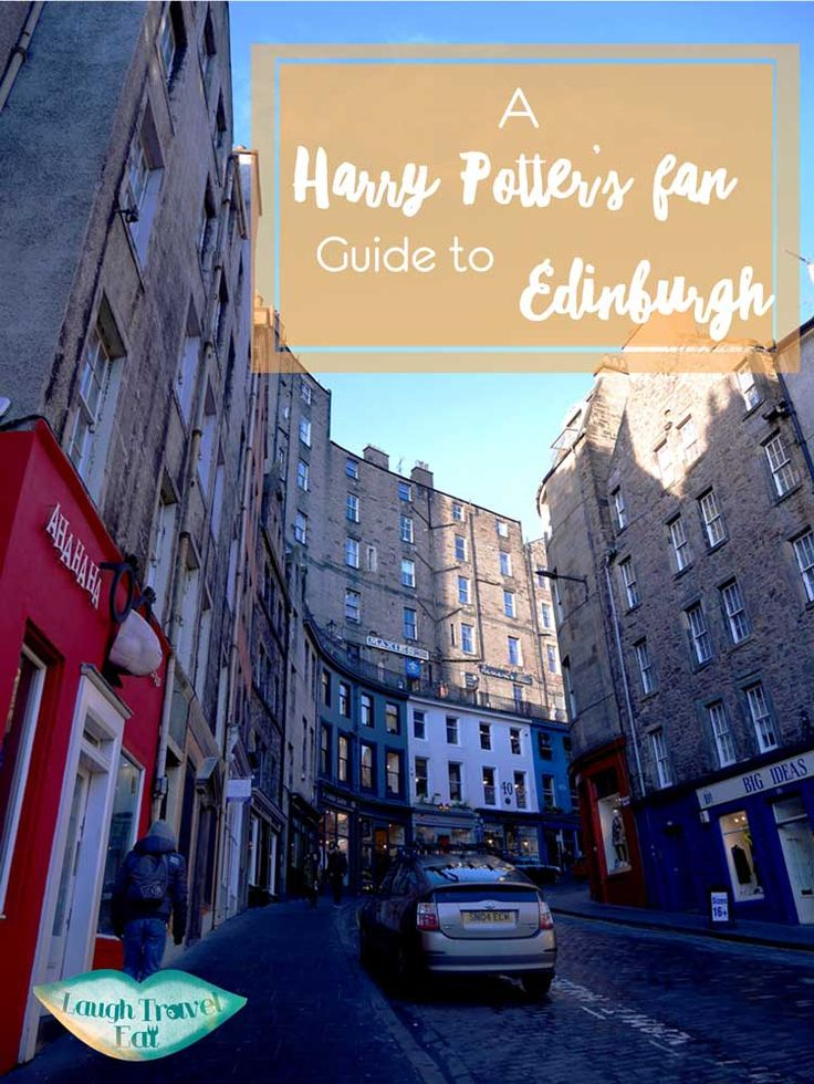 J.K. Rowling wrote much of Harry Potter in Edinburgh, and a lot of the people and places in Harry Potter are inspired by those in Edinburgh.