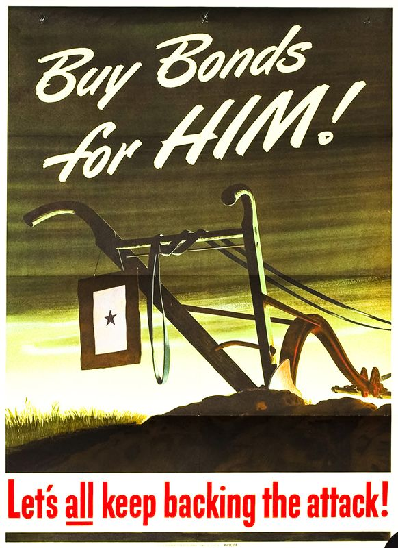 Buy Bonds for Him! Let's all keep backing the attack! by Artist Unknown | International Poster Gallery