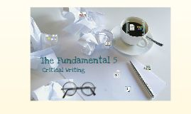 The Fundamental 5 - Critical Thinking (a Prezi presentation)