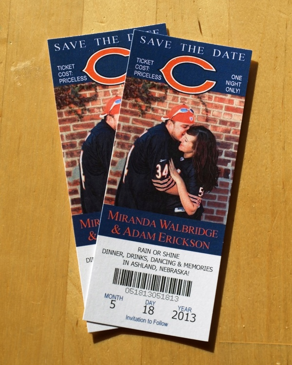 Save the Date - Chicago Bears Ticket. $1.75, via Etsy. Except it would have to not be the bears but their rival, the packers ;)