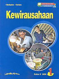 Kewirausahaan 1 Kelas X SMK.Mardiyatmo Dan Sutrisno - AJIBAYUSTORE