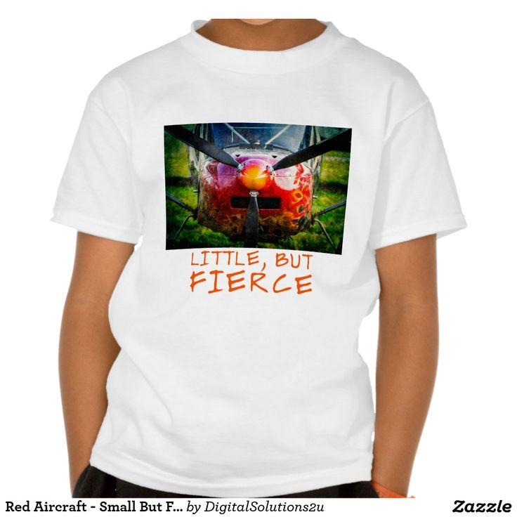 Red Aircraft - Small But Fierce Tee Shirt