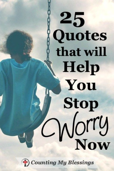 how to help someone stop worrying