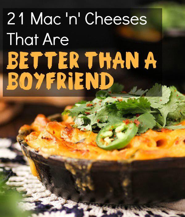 21 Mac 'N' Cheeses That Are Better Than A Boyfriend