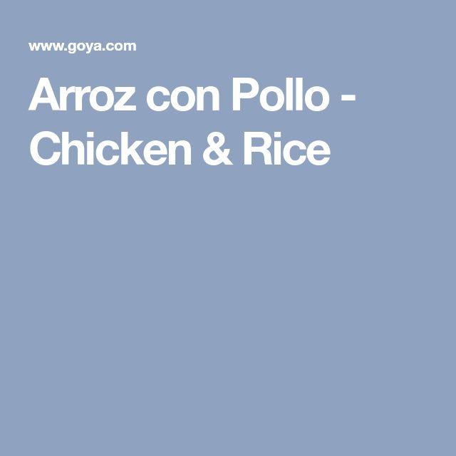 Arroz con Pollo - Chicken & Rice