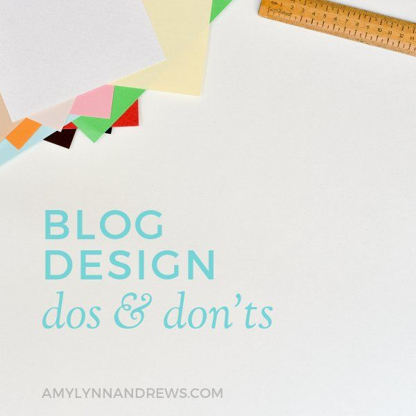 10 Blog Design Dos & Don'ts