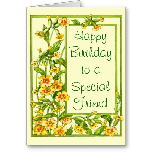 Yellow Floral Happy Birthday To A Special Friend Card