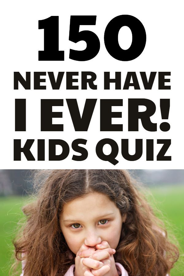 150+ Never Have I Ever Questions - Funny Game For Adults AND Kids