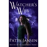 Watcher's Web (Return of the Aghyrians) (Kindle Edition)By Patty Jansen