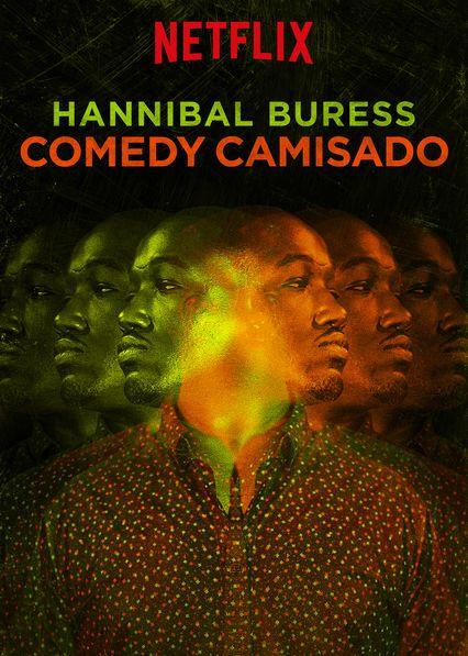 Netflix Original - Hannibal Buress: Comedy Camisado Le spectacleHannibal Buress: Comedy Camisado est disponible sous-titrée en français sur Netflix Canada Netflix France ...