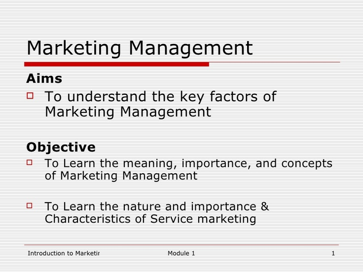 module-1-introduction-to-marketing-management-3052749 by infinity via Slideshare