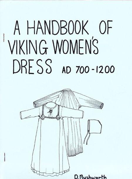 Handbook of Viking Women's Dress AD 700-1200 by D. Rushworth | LibraryThing