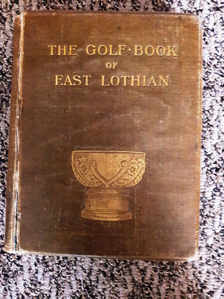 RARE  The Golf Book of East Lothian  Signed Limited Edition Numbered 1896