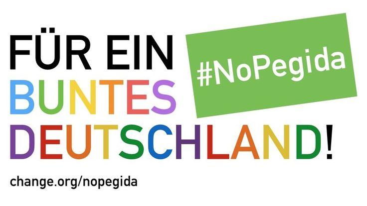 Petition · 1 Mio. Unterschriften gegen Pegida - #nopegida · Change.org.......................... Bitte helfen Sie mit. Bitte lassen Sie uns gemeinsam beweisen, daß unser Land bunt ist. Bitte teilen Sie unsere Petition.