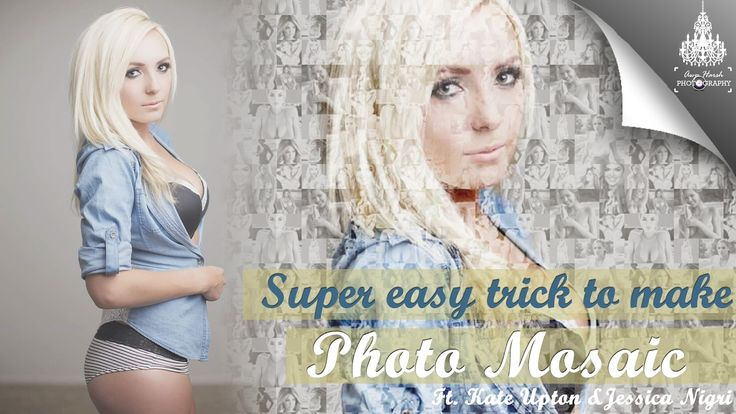 Super Easy way to Create Photo Mosaic | Kate Upton & Jessica Nigri 😍