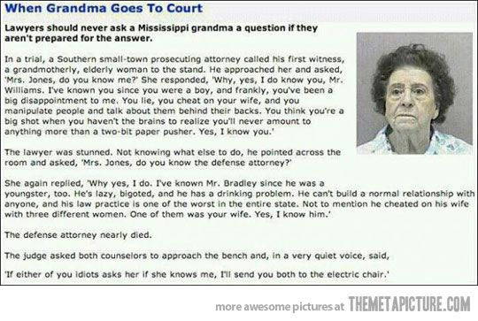 Go grandma! You have to read this - you will roll on the ground with laughter.